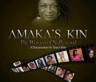 """AMAKA'S KIN – The Women of Nollywood"""