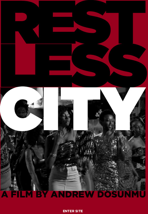 Restless City by Andrew Dosunmu