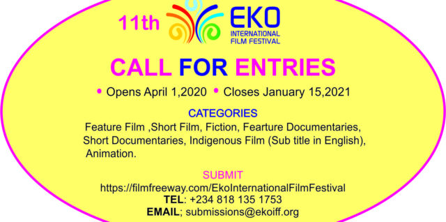 SUBMISSION OPEN FOR THE 11TH EDITION EKO INT'L FILM FESTIVAL